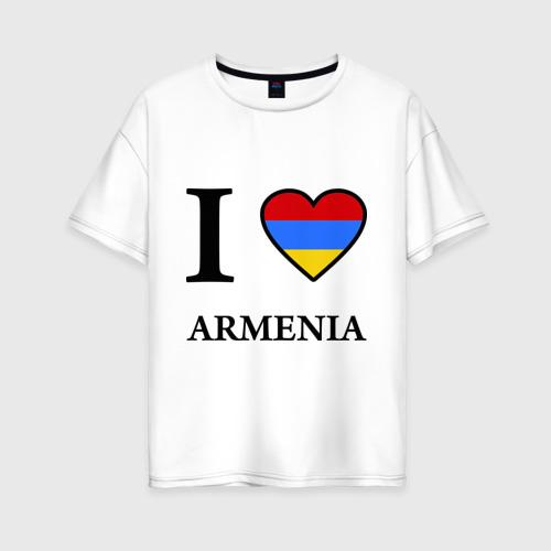Женская футболка хлопок Oversize I love Armenia