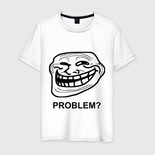 Мужская футболка хлопок Trollface. Problem? Проблемы?