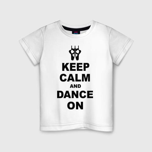 Детская футболка хлопок Keep calm and dance on
