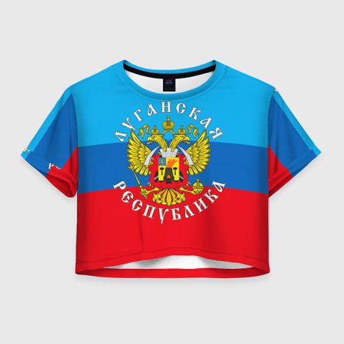 Женская футболка Crop-top 3D Луганская республика
