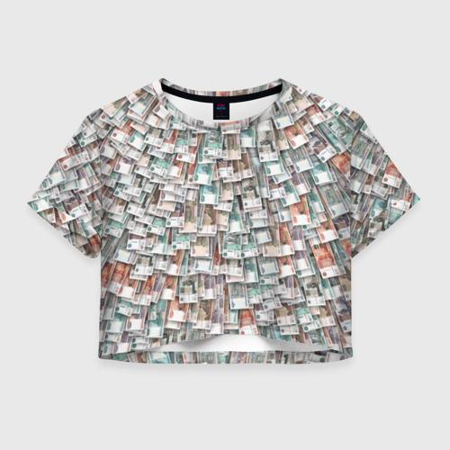 Женская футболка Crop-top 3D Российские деньги