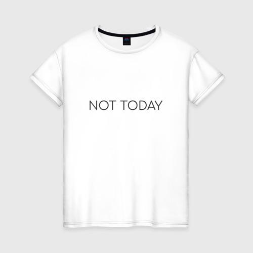 Женская футболка хлопок not today