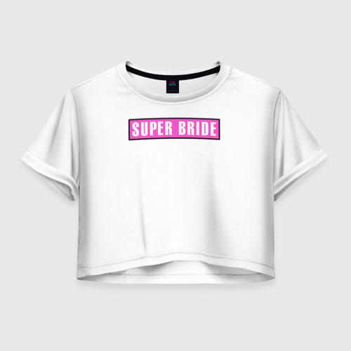 Женская футболка Crop-top 3D Super Bride1