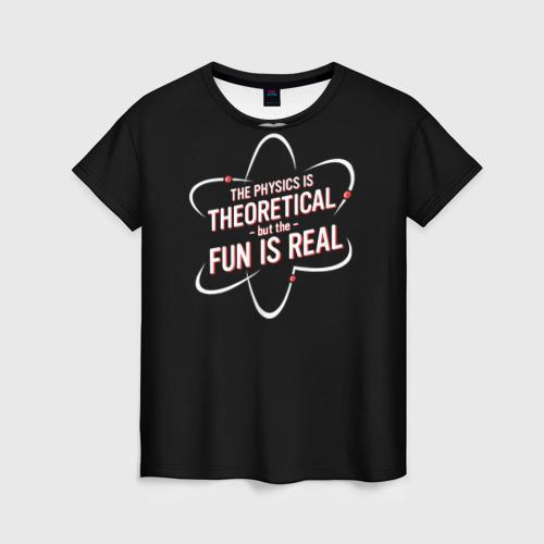 Женская футболка 3D Физика и веселье