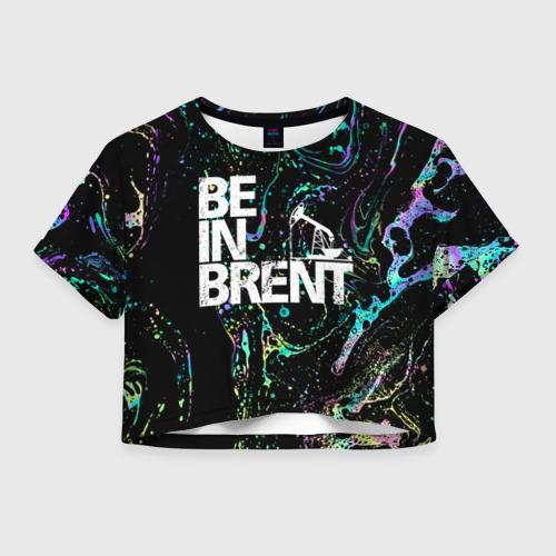 Женская футболка Crop-top 3D Be in brent