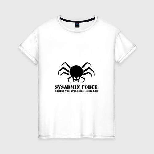 Женская футболка хлопок Sysadmin Force