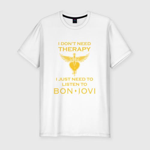 Мужская футболка хлопок Slim I just need to listen to Bon Jovi