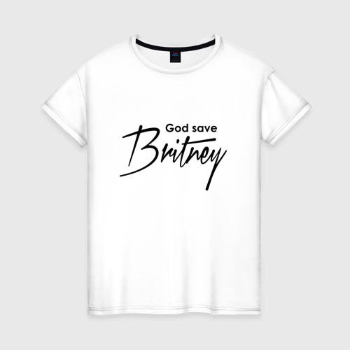 Женская футболка хлопок God save Britney