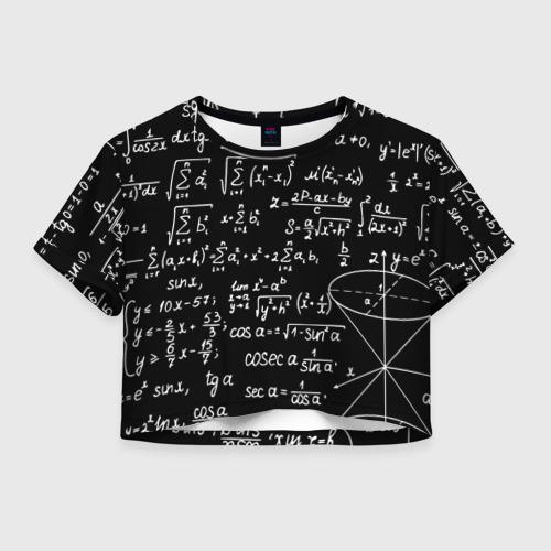 Женская футболка Crop-top 3D ФОРМУЛЫ АЛГЕБРА