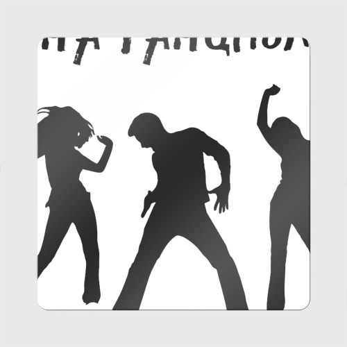 Магнит виниловый Квадрат Пустите на танцпол