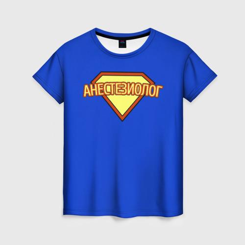 Женская футболка 3D Анестезиолог