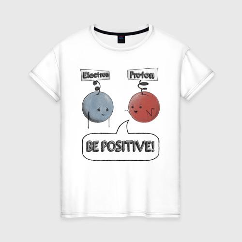 Женская футболка хлопок Будь на позитиве!