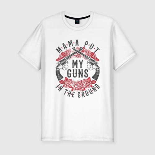 Мужская футболка хлопок Slim Mama Put My Guns In The Ground