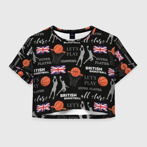 Женская футболка Crop-top 3D British basketball