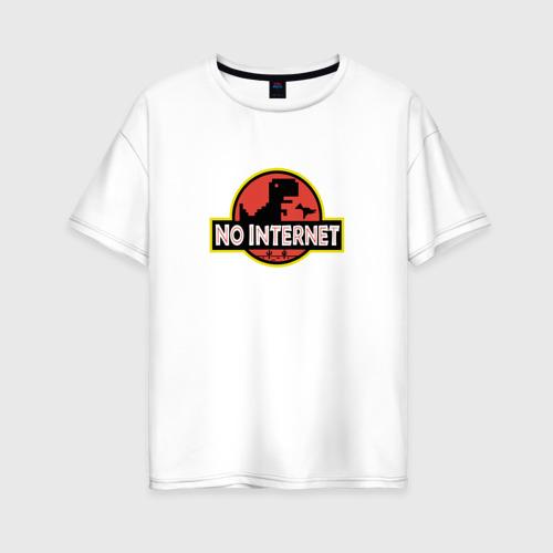 Женская футболка хлопок Oversize NO INTERNET